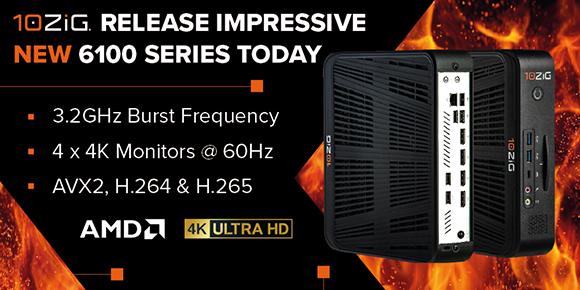 10ZiG® voegt nog meer kracht, snelheid en performance toe met de ongelooflijke nieuwe 6100 Endpoint-serie